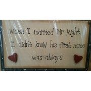 Sign - when I married Mr Right... £5.99